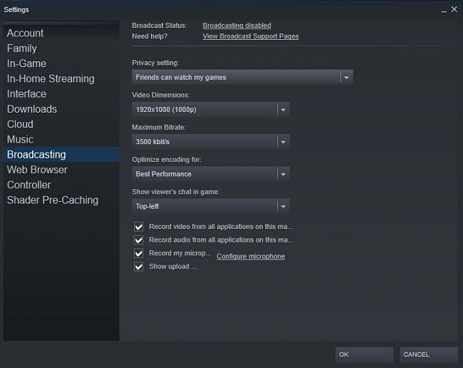 Click image for larger version.  Name:steam broadcasting settings 1.JPG Views:0 Size:43.5 KB ID:78725