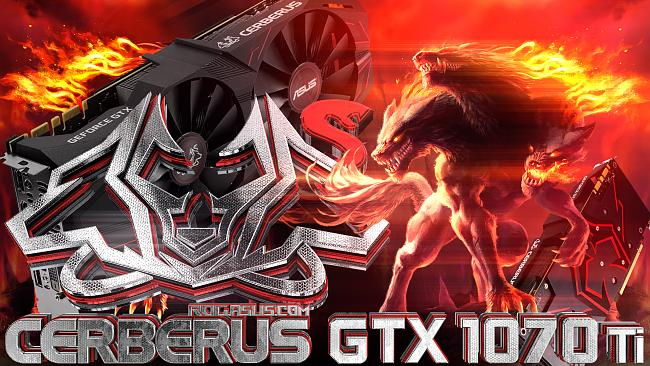Click image for larger version.  Name:ASUS CERBERUS GTX1070TI_00000.jpg Views:3 Size:390.2 KB ID:69968