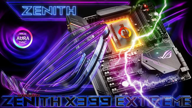 Click image for larger version.  Name:1ROG ZENITH EXTREME.jpg Views:3 Size:1.22 MB ID:74189