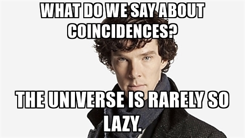 Click image for larger version.  Name:what-do-we-say-about-coincidences-the-universe-is-rarely-so-lazy.jpg Views:25 Size:71.4 KB ID:77436