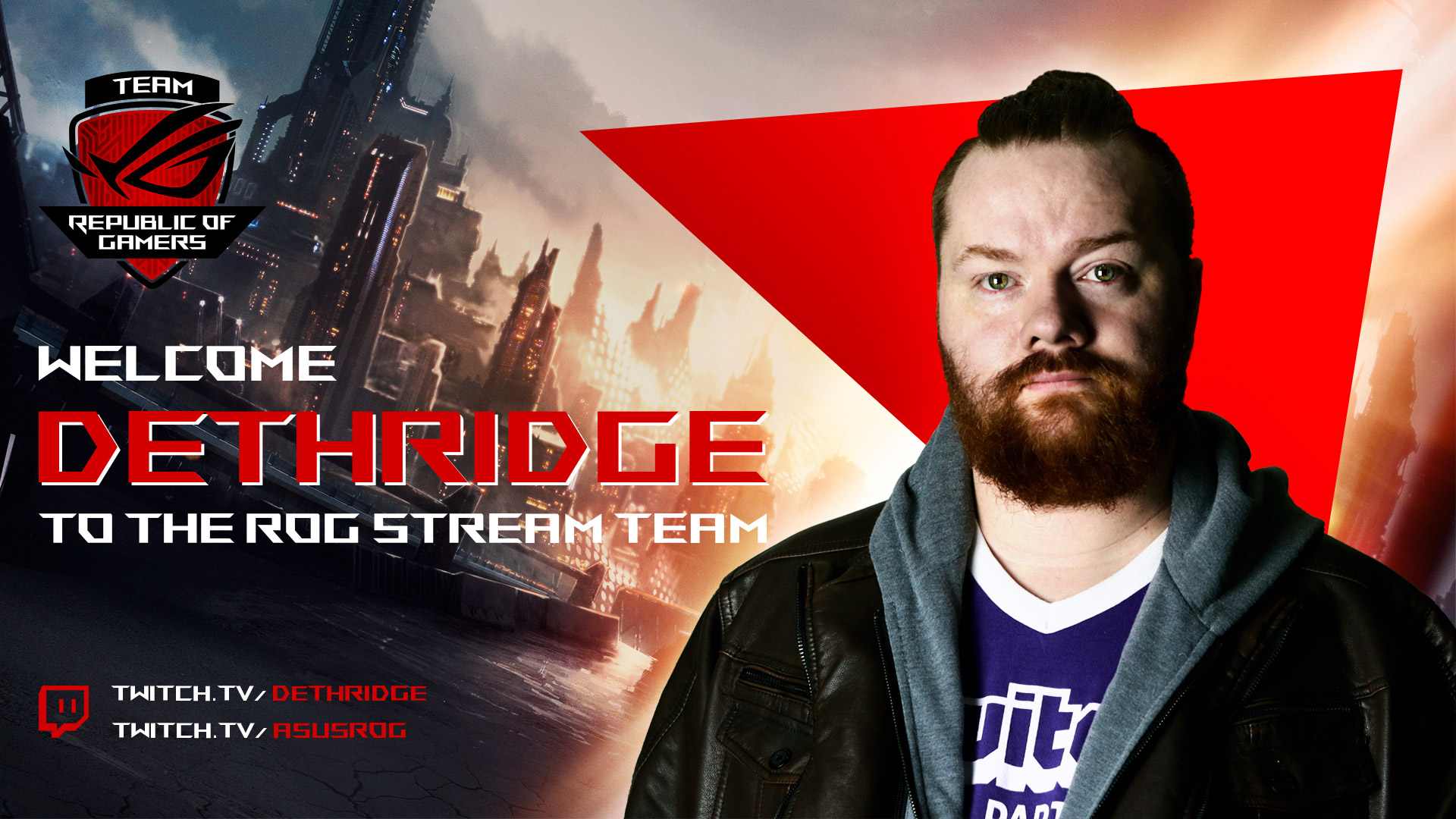 ASUS-Twitch-Welcome_ROG_Team-Dethridge